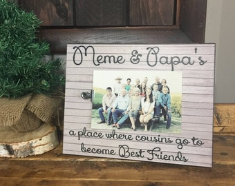 Personalized Grandparents Picture Frame, Meme & Papa's Where Cousins Go To Become Best Friends, Grandparents Gift, Cousins, Grandchildren