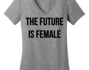 The Future Is Female Shirt  Unisex Ladies Shirt V-Neck Shirt Unisex Tank Feminism   Instagram