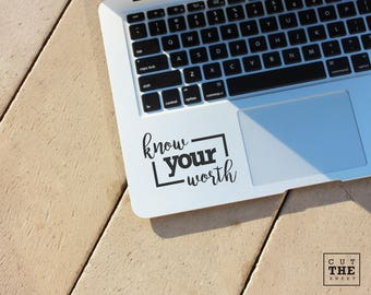 Know your worth - Laptop Decal - Laptop Sticker - Car Decal - Car Sticker