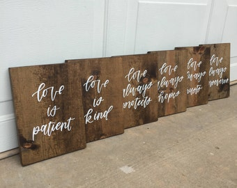 Love is Patient Love is Kind // 1 Corinthian 13 -- Set of 6 Wedding Aisle Signs// Wedding Signs