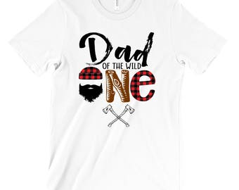 Dad of the Wild One - Birthday Shirts - Birthday Shirts for Dad - Unisex Adult Shirts - Dad Shirts - Birthday Boy - Lumberjack Plaid