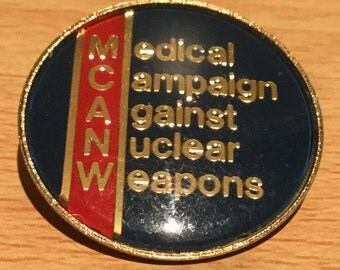 Medical Campaign Against Nuclear Weapons Anti Nuclear Badge