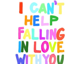 I Can't Help Falling in Love with You