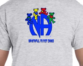 NA - Grateful I'm Not Dead - T-shirt - S-3X  -  Color Options - 100% cotton.  FREE Shipping