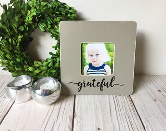 Grateful Sign - Picture Frame - Wood Frame - Rustic Home Decor - Housewarming Gift - Grateful - Farmhouse Decor - Wedding Gift - Fall Decor