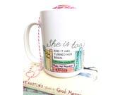 She is Too Fond of Books Mug - Coffee Mug - Literary - 15oz