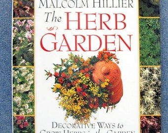 The Herb Garden, English hardcover book, landscaping gardening, how to landscape with herbs in the garden