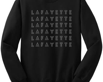 Lafayette Sweatshirt, Revolutionaries, Hamilton Musical, Alexander Hamilton Sweater Hamilton Broadway Gifts Hamilton Quote Hamilton Shirt