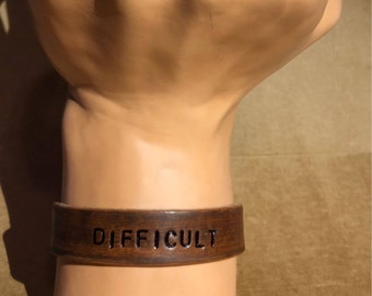 Difficult -- Leather Cuff Bracelet