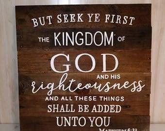 Christian Wall Art - Seek Ye First the Kingdom Of God - Kingdom of God - God Sign - Mother's Day Gift Idea