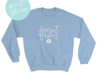 Donut Queen Sweatshirt