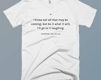HERMAN MELVILLE Quote Shirt, Melville Shirt, Melville, Herman Melville, Melville Quote, Moby, Roadtrip Shirt, Travel Shirt, Hiking Shirt