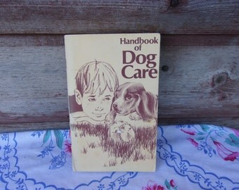 Handbook of Dog Care Purina Pet Foods Pet Records Dog Care Housebreak Puppy Breeds of Dogs Dog Health  Grooming Your Dog  Paperback Book