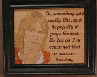 Tom Petty - wood burned portrait and quote