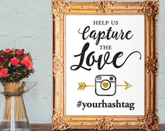 Wedding hashtag sign - capture the love hashtag sign - PRINTABLE - 8x10 - 5x7