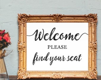 Wedding escort card sign - welcome please find your seat - wedding place card sign  - 8x10 - 5x7 PRINTABLE