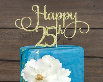 Happy 25th Cake Topper Birthday Party25th Twenty Fifth Decorations 25decor
