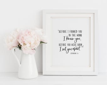 Scripture Printable Before I Formed You In The Womb, Jeremiah 1:5, Christian Art, Nursery Bible Verse, Inspirational Print, Quote Prints
