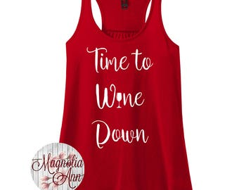 Time to Wine Down, Women's Racerback Tank Top in 9 Colors in Sizes Small-4X, Plus Size
