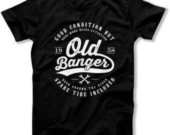 60th Birthday Gifts For Him Funny Birthday Shirt Birthday Present 60th Birthday T Shirt 60 Years Old Banger 1958 Birthday Mens Tee DAT-1292