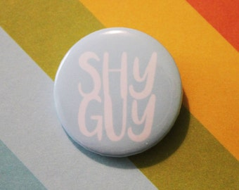 Shy Guy Badge 25mm Pinback Button Blue