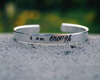 I Am Enough | Hand-Stamped Cuff Bracelet | Aluminum | Brass | Copper