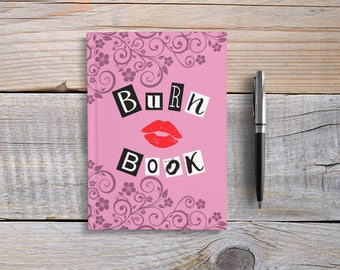 Burn Book - Writing Journal, Hardcover Notebook, Sketchbook, Blank or Lined Pages, 5x7 diary, cute notebook unique gift under 20, Mean Girls