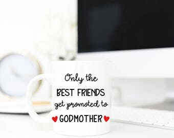 Only the Best Friends Get Promoted to Godmother | Pregnancy Announcement | New Auntie | Gift for Best Friend | Godmother Gift | Baby Reveal