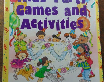 Kids Party Games and Activities , 1993 , Penny Warner , Children Party Ideas and Activities