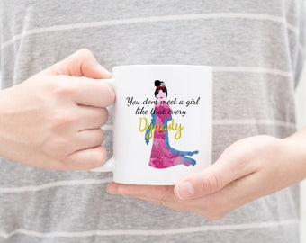 "Mulan ""You don't meet a girl like that every Dynasty"" Quote Mug 11 and 15 Ounce watercolor Mulan silhouette"