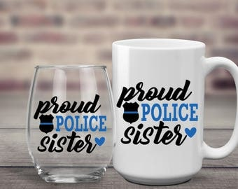 Police Sister | Cop Sister | Police Wife | Cop Wife | Police Mom | Cop Mom | Police Aunt | Cop Aunt | Police Girlfriend | Cop Girlfriend | |