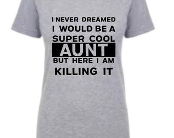 Womens Super cool aunt