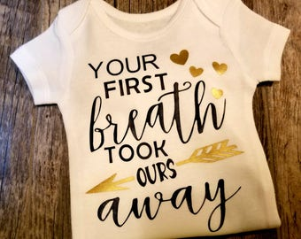 Your First Breath Took Ours Away!!!   This Says It All!  - ADORABLE