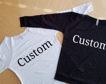 Custom shirts for woman, Lightweight scoop neck sweatshirt for bridesmaid, Bachelorette party Shirts, Custom Bridesmaid shirts