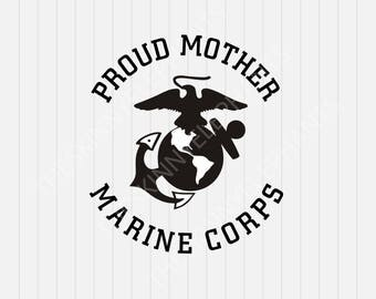 Marine Corps Proud Mother- svg, dxf, eps, png, Pdf - Download - Cut File, Clipart - Cricut Explorer - Silhouette Cameo