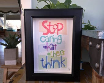 Stop Caring What Others Think Hand-lettered Print