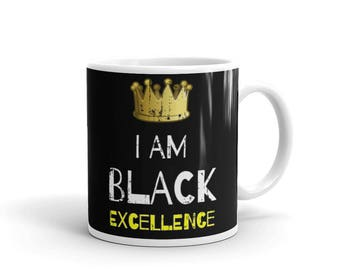 I Am Black Excellence Coffee Mug