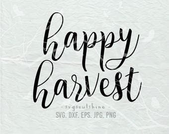 Happy Harvest SVG File Harvest Silhouette Cut File Cricut Clipart Print Template Vinyl wall decor sticker shirt design svg Thanksgiving