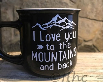 I love you to the mountains and back.