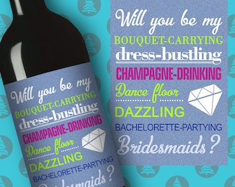 Will you be my Bridesmaids Wine Label Bridesmaid proposal wine label Bridesmaid proposal gift Bridesmaid gift wine Be my maid of honor