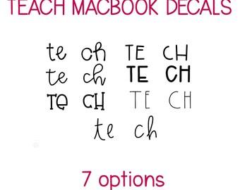 teach MacBook Decal | 13 inch Laptop Decal | Macbook Air Decal | Macbook Pro Decal | Vinyl Decal