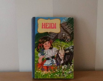 Vintage 1978 HEIDI by Johanna Spyri / Abbey Classics Book Printed in Romania Children's Book