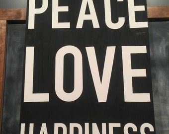PEACE LOVE HAPPINESS Handmade wood sign
