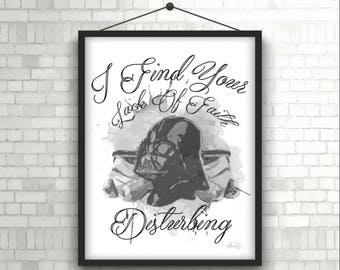 Lack of Faith - Darth Vader- Star Wars - Digital Print - Instant Download 8x10 & 11x14
