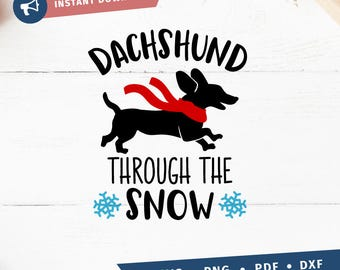 Dachshund Through the Snow svg christmas svg Cricut Silhouette pdf png svg dxf Cut file Clipart