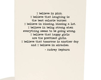 Greeting Card I Believe In Pink (Audrey Hepburn quote)