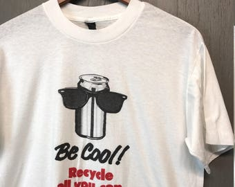 M * Vintage 80s RECYCLE All You Can t shirt
