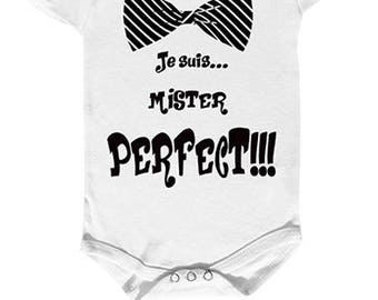 "onesie ""I'm perfect mister"""