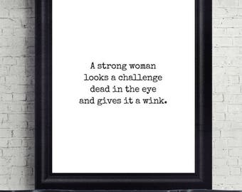 Strong Woman Quote Print, Digital Download, Printable, Art Print, Wall Decor, Motivational