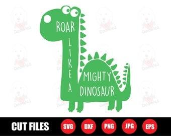 dinosaur svg file / svg files / svg / dinosaur clipart / dino svg / dinosaurs svg / roar like a might dinosaur / baby boy svg / baby svg